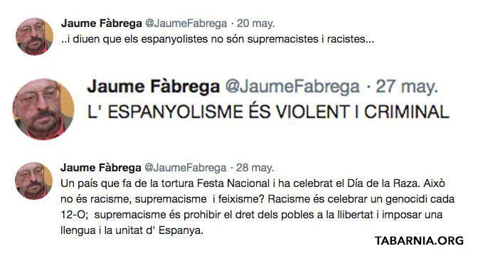 Tuits de Jaume Fàbrega, profesor de la Universidad Autónoma de Barcelona. Plataforma por Tabarnia.